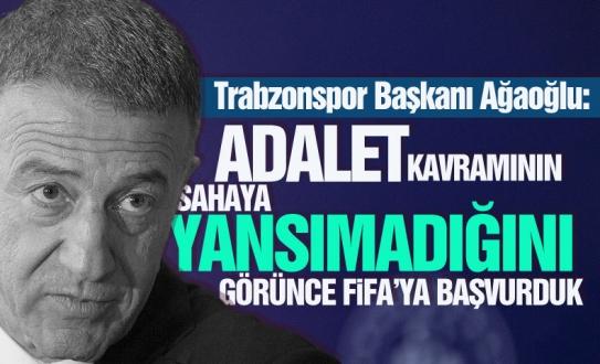 Ağaoğlu Neden FIFA'ya Başvurduklarını Açıkladı !