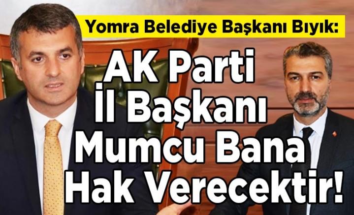 Başkan Bıyık: Sayın Mumcu Bu Kadar Vicdansızlığa Onay Vermez !