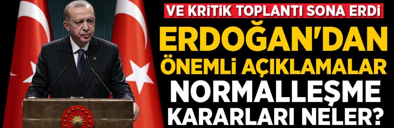 Cumhurbaşkanı Erdoğan Açıkladı: Normalleşme Kararları Neler?