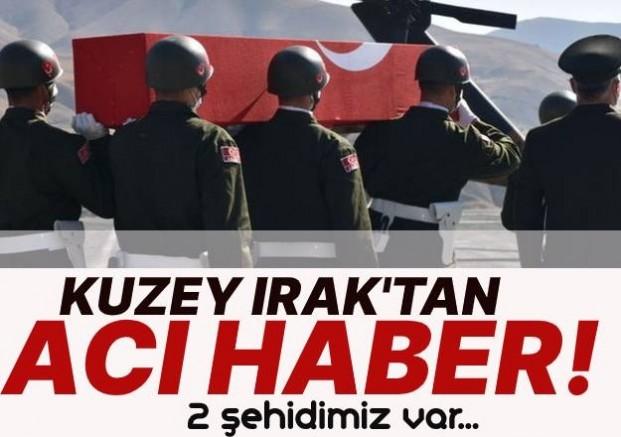Kuzey Irak'tan Acı Haber : 2 Şehit !