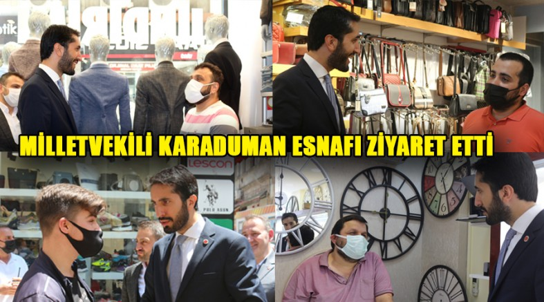 Saadet Milletvekili Karaduman, Trabzon'da Esnafın Sorunlarını Dinledi