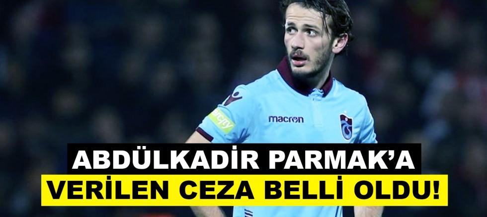 Trabzonspor Kulübü, Abdülkadir Parmak Hakkındaki Kararını Açıkladı